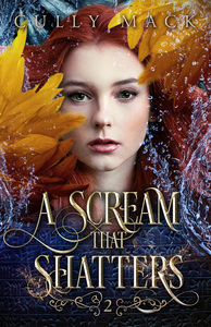 A Scream That Shatters (Voice that Thunders #2)