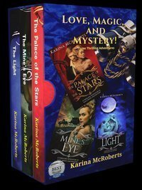 Three Thrilling Adventures in Love, Magic, and Mystery
