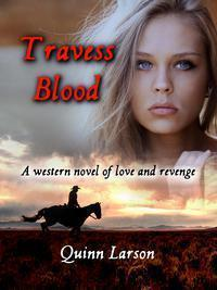 Travess Blood: A Western Novel of Love and Revenge