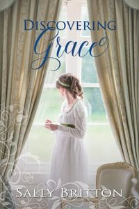 Discovering Grace: A Regency Romance