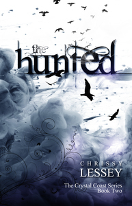 The Hunted (Book 2 of the Crystal Coast Series)