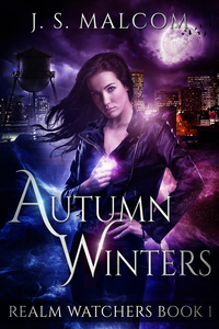 Autumn Winters (Realm Watchers Book 1): A Veil Witch Urban Fantasy