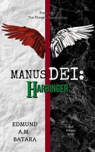 Manus Dei: Harbinger: Book One of the Khamsa Chronicles