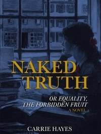 Naked Truth or Equality, the Forbidden Fruit