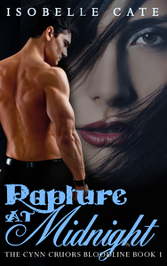 Rapture at Midnight (The Cynn Cruors Bloodline Series Book 1)