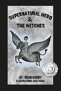 Supernatural Heroes and Witches