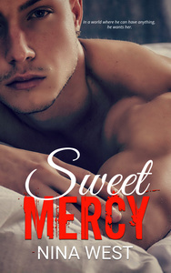 Sweet Mercy (Dirty Empire, Book 1)