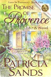 The Promise of Provence (Book 1 in the Love in Provence series)