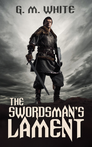 The Swordsman's Lament