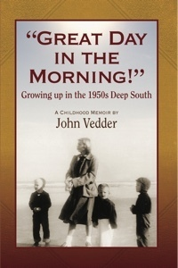 """Great Day in the Morning!"": Growing up in the 1950s Deep South"