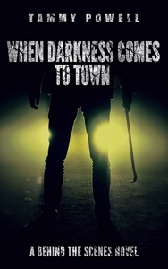 When Darkness Comes to Town