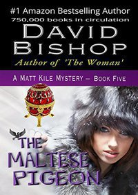 The Maltese Pigeon (A Matt Kile Mystery Book 5)