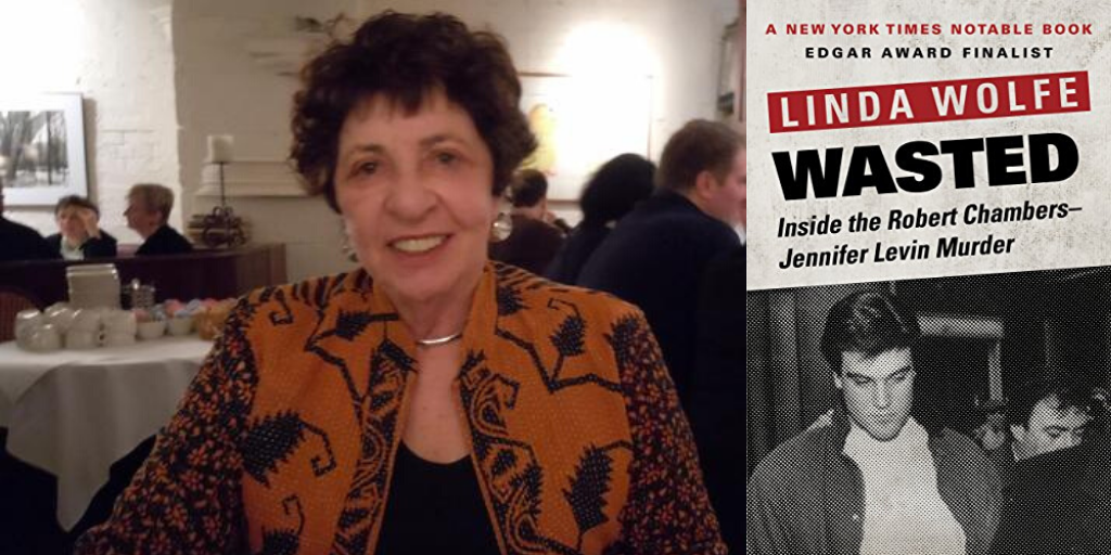 "View post titled Linda Wolfe, author of ""Wasted: The Preppie Murder,"" has died"